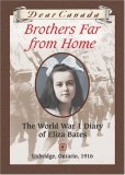 Brothers Far from Home: The World War 1 Diary of Eliza Bates