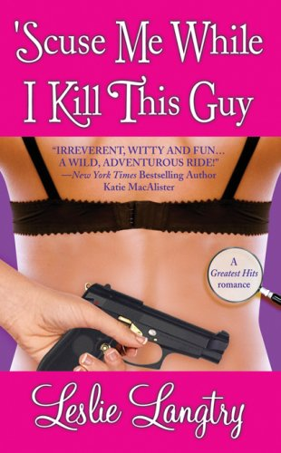 'Scuse Me While I Kill This Guy (Bombay Assassins, #1)