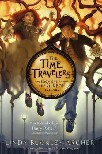 The Time Travelers (The Gideon Trilogy: Book One)