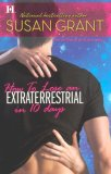 How To Lose An Extraterrestrial in 10 Days (Otherworldly Men, #3)