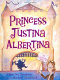 Princess Justina Albertina: A Cautionary Tale