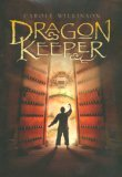 Dragon Keeper (The Dragonkeeper series #1)
