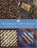 Quilters Guild Collection: Contemporary Quilts, Heritage Inspiration