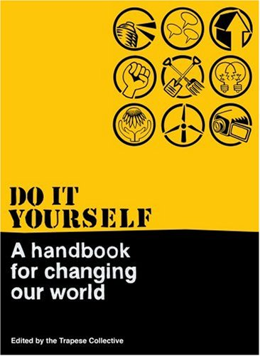 quotes about changing yourself. Do It Yourself: A Handbook for