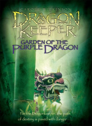 Garden of the Purple Dragon (The Dragonkeeper, #2)