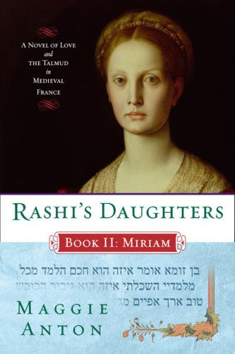 Rashi's Daughters, Book II: Miriam