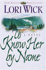 To Know Her by Name (Rocky Mountain Memories Series)