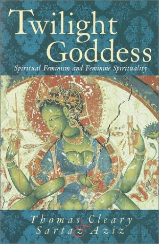 Twilight Goddess: Spiritual Feminism and Feminine Spirituality by ...