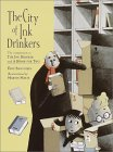 The City of Ink Drinkers (Ink Drinker)
