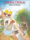 Chicken Chickens (A Cheshire Studio Book)