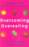 Overcoming Overeating: Conquer Your Obsession with Food Forever
