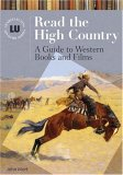 Read the High Country: A Guide to Western Books and Films (Genreflecting Advisory Series)