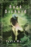 The Rock Orchard: A Novel