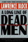 A Long Line of Dead Men:: A Matthew Scudder Mystery