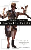 The Writer's Guide to Character Traits