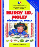 Hurry Up, Molly/Depeche-Toi, Molly (I Can Read French)