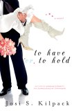 To Have or to Hold