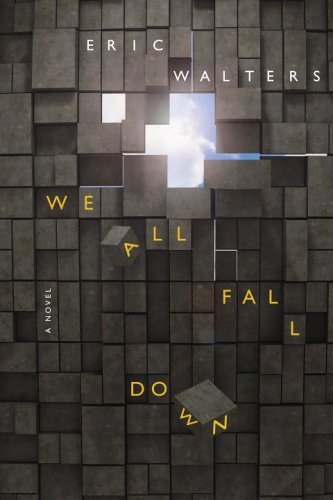 We All Fall Down by Eric Walters - Reviews, Discussion, Bookclubs ...