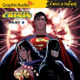 Infinite Crisis - Part 2 (Audiobook)