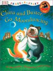 Clara and Buster Go Moondancing (Share-a-Story)