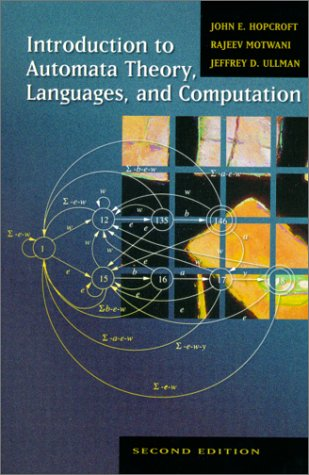 Introduction to Automata Theory, Languages and Computation by Hopcroft Ullman