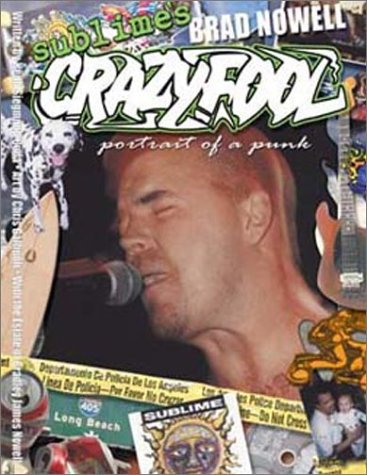 Sublime's Brad Nowell: Crazy
