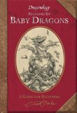 Bringing Up Baby Dragons (Dragonology)