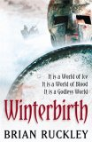Winterbirth (The Godless World, Book 1)