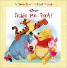 Tickle Me, Pooh! (Touch-and-Feel)