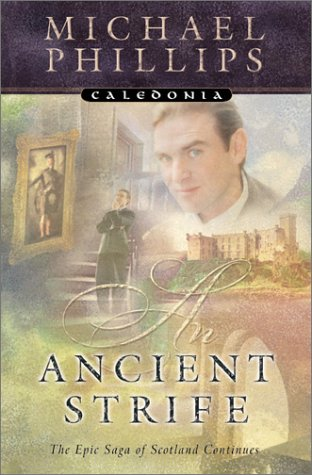 An Ancient Strife (Caledonia, #2)