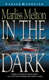 In the Dark (Seal Team 12, Book #2)