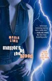 Matters Of The Blood (Blood Lines 1)