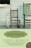 Good Family: A Novel