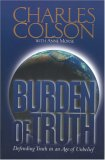 Burden Of Truth: Defending Truth In An Age Of Unbelief