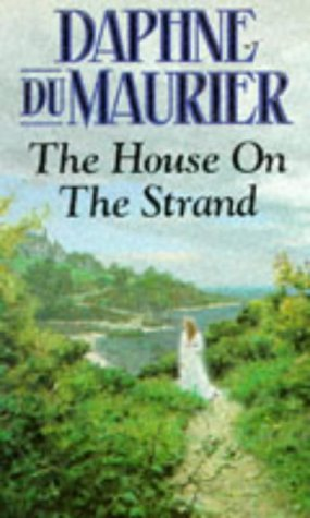 Daphne Du Maurier The House On The Strand 1965 Beauty Is A Sleeping Cat