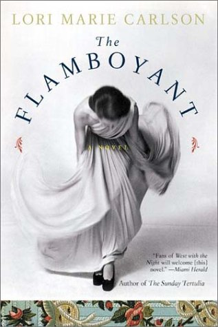 The Flamboyant: A Novel