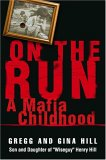 On the Run: A Mafia Childhood