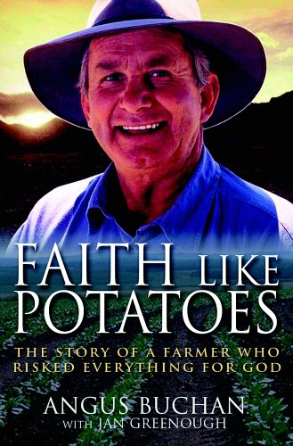 Faith like potatoes by Angus Buchan book cover