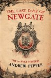The Last Days of Newgate