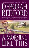 A Morning Like This (Bedford, Deborah)