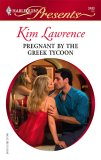 Pregnant By The Greek Tycoon (Harlequin Presents)