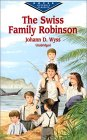 The Swiss Family Robinson (Evergreen Classics)