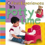 First Experiences It's Potty Time : First Experiences
