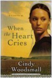 When the Heart Cries (Sisters of the Quilt, Book One)