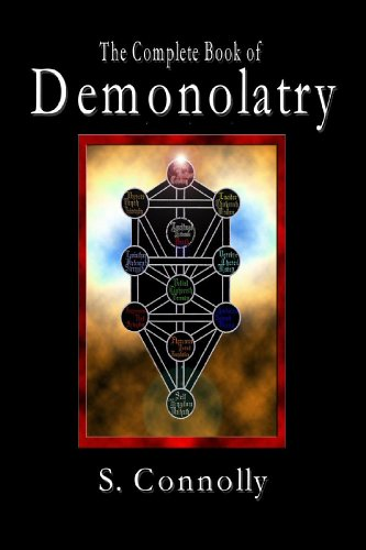 The Complete Book of Demonolatry by S. Connolly - Reviews ...