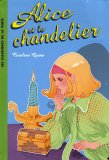 Alice, Tome 1 : Alice et le chandelier