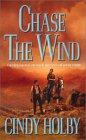 Chase the Wind (Wind, #1)