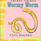 Wormy Worm (Thingy Things)