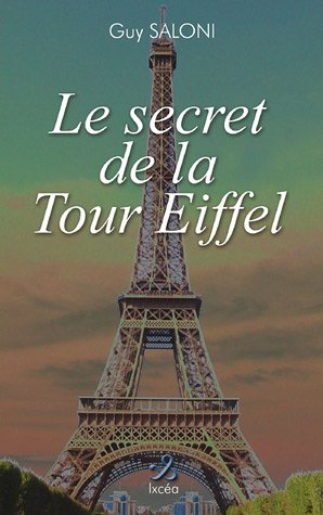 Le secret de la Tour Eiffel