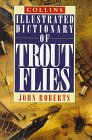 Collins Illustrated Dictionary of Trout Flies